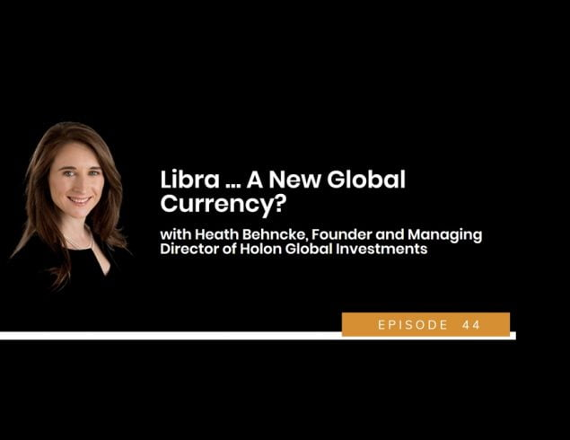 Libra … A New Global Currency?